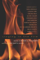 Singing in the Fire by Linda Martín Alcoff