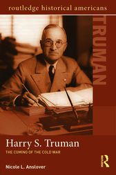 Harry S. Truman by Nicole L. Anslover