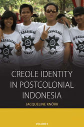 Creole Identity in Postcolonial Indonesia by Jacqueline Knorr