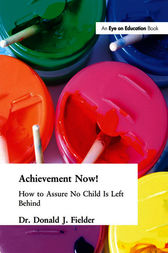 Achievement Now! by Donald Fielder