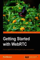 Getting Started with WebRTC by Rob Manson