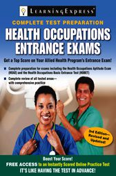 Health Occupations Entrance Exams: Third Edition