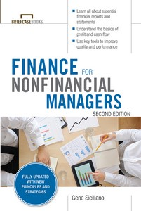 Download Ebook Finance for Nonfinancial Managers, Second Edition (Briefcase Books Series) (2nd ed.) by Gene Siciliano Pdf