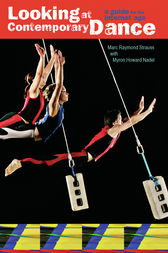 Looking at Contemporary Dance by Marc Raymond Strauss