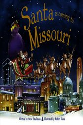 Santa Is Coming to Missouri