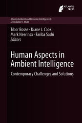 Human Aspects in Ambient Intelligence by Tibor Bosse