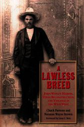 Lawless Breed by Chuck Parsons