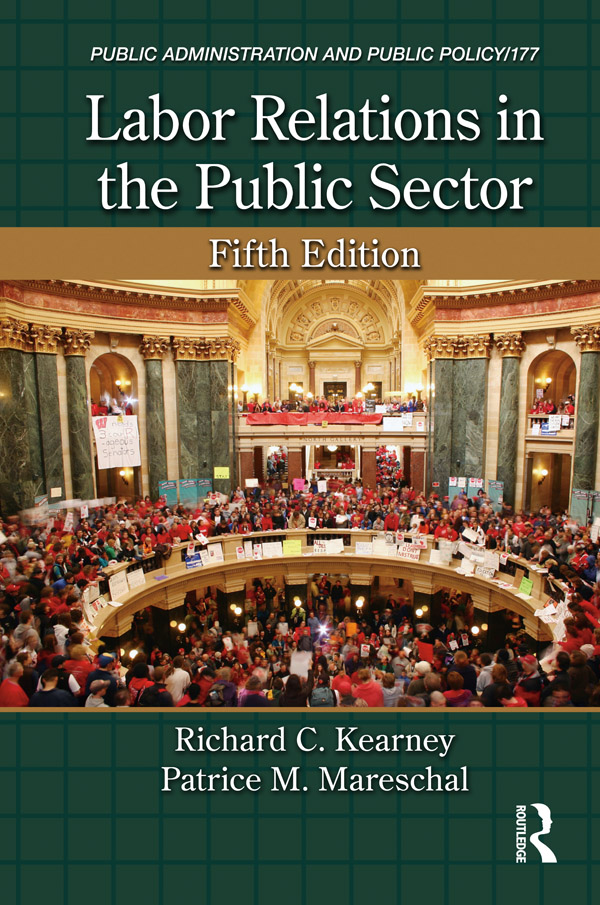 Download Ebook Labor Relations in the Public Sector (5th ed.) by Richard C. Kearney Pdf