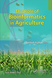 The Role of Bioinformatics in Agriculture by Santosh Kumar