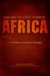 Law and the Public Sphere in Africa by Jean Godefroy Bidima