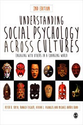 Understanding Social Psychology Across Cultures by Peter K Smith