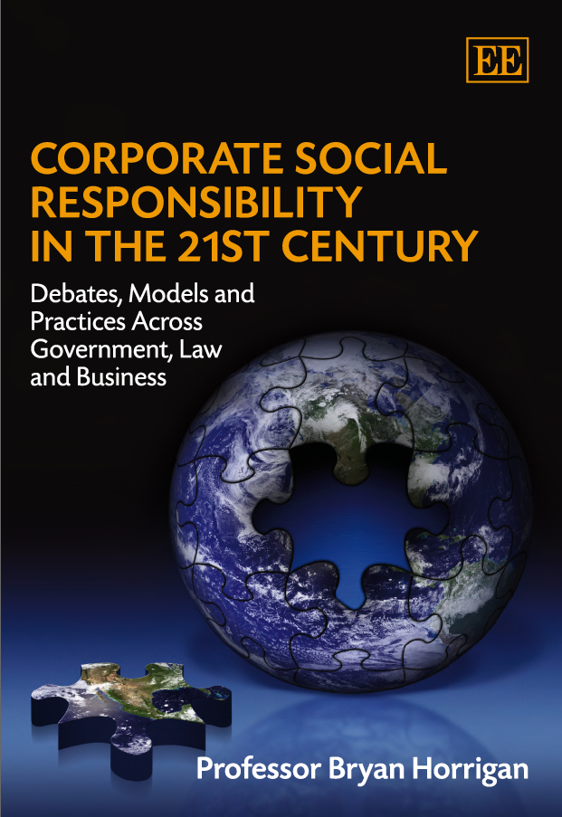 Download Ebook Corporate Social Responsibility in the 21st Century by B. Horrigan Pdf