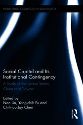 Social Capital and Its Institutional Contingency by Nan Lin