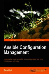 Ansible Configuration Management by Daniel Hall