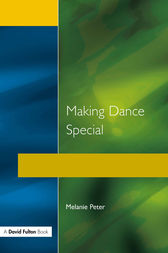 Making Dance Special by Melanie Peter