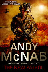 The New Patrol by Andy McNab