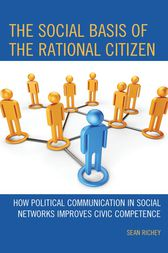 The Social Basis of the Rational Citizen by Sean Richey