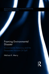 Framing Environmental Disaster by Melissa K. Merry