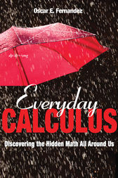 Everyday Calculus by Oscar E. Fernandez