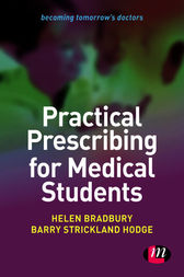 Practical Prescribing for Medical Students by Helen Bradbury