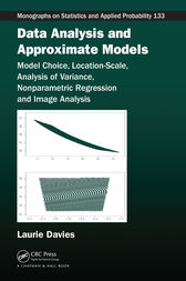 Data Analysis and Approximate Models by Patrick Laurie Davies