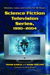 Science Fiction Television Series, 1990-2004 by Frank Garcia