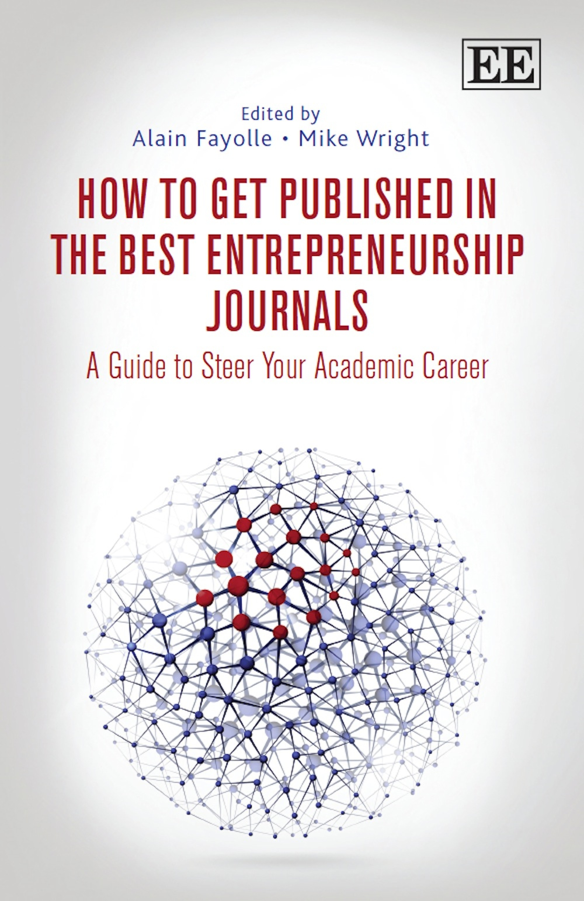 Download Ebook How to Get Published in the Best Entrepreneurship Journals by A. Fayolle Pdf