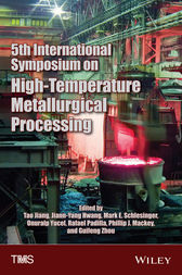 5th International Symposium on High-Temperature Metallurgical Processing by Tao Jiang