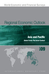 Regional Economic Outlook: Asia and Pacific, May 2009 by International Monetary Fund. Asia and Pacific Dept