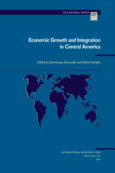 Economic Growth and Integration in Central America by Alfred Schipke