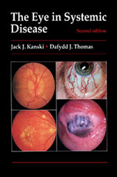 The Eye in Systemic Disease by Jack J. Kanski
