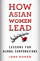 How Asian Women Lead by Jane Horan