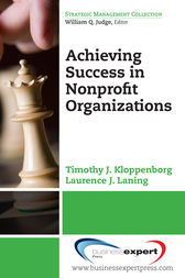 Achieving Success in Nonprofit Organizations by Timothy J. Kloppenborg