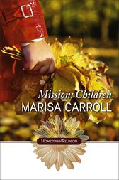 Mission: Children by Marisa Carroll