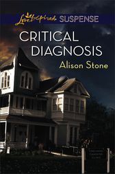Critical Diagnosis by Alison Stone