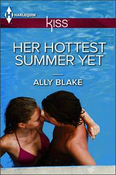 Her Hottest Summer Yet by Ally Blake