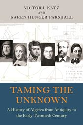Taming the Unknown by Victor Katz