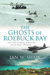 The Ghosts of Roebuck Bay by Ian Shaw