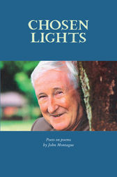 Chosen Lights by John Montague et al