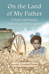 On the Land of My Father by Bevelyn Charlene Exposé