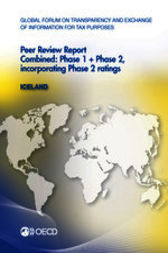 Global Forum on Transparency and Exchange of Information for Tax Purposes: Peer Reviews: Iceland 2013 by OECD Publishing
