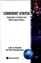 Coherent States by John R. Klauder
