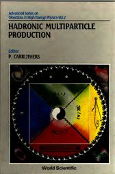 Hadronic Multiparticle Production by Peter A. Carruthers