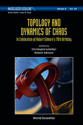 Topology and Dynamics of Chaos by Christophe Letellier