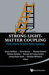 Strong Light-Matter Coupling by Alexia Auffeves