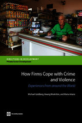 How Firms Cope with Crime and Violence by Michael Goldberg