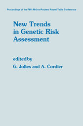New Trends in Genetic Risk Assessment by G. Jolles