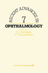 Recent Advances in Ophthalmology by S. I. Davidson