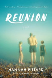 Reunion by Hannah Pittard