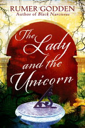 The Lady and the Unicorn by Rumer Godden